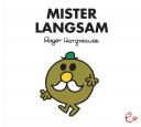 Mister Langsam