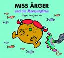 Miss Ärger und die Meerjungfrau