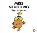 Miss Neugierig