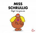 Miss Schrullig