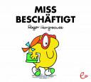 Miss Beschäftigt