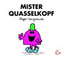 Mister Quasselkopf