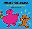 Mister Vielfraß und der Lebkuchenmann