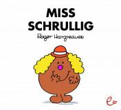 Miss Schrullig, ISBN 978-3-946100-49-2