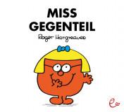 Miss Gegenteil, ISBN 978-3-946100-01-0