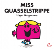 Miss Quasselstrippe, ISBN 978-3-941172-35-7