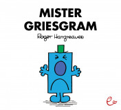 Mister Griesgram, ISBN 978-3-946100-36-2