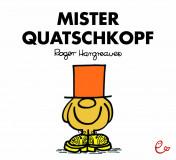Mister Quatschkopf, ISBN 978-3-943919-88-2