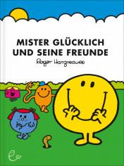 Mister Glücklich und seine Freunde, ISBN 978-3-941172-85-2