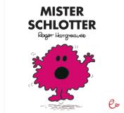 Mister Schlotter, ISBN 978-3-941172-16-6